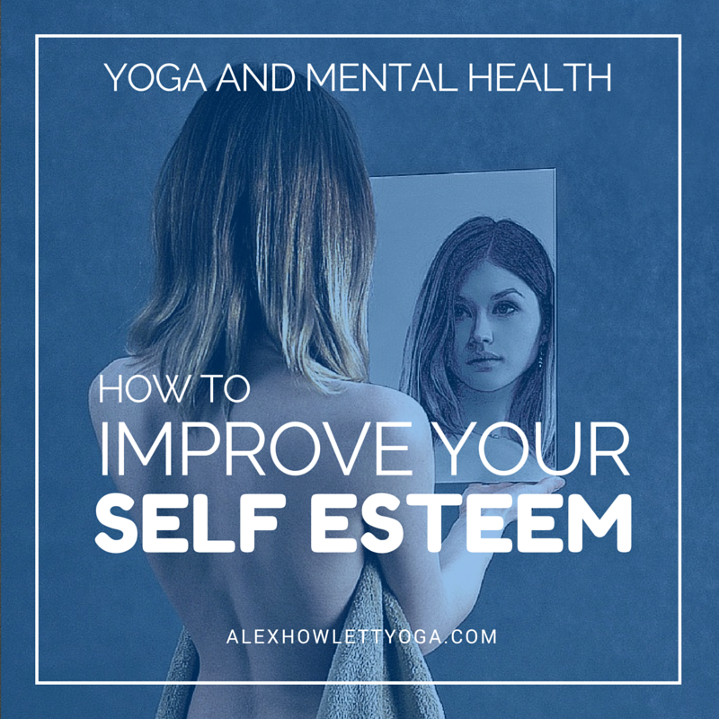 How to improve your self esteem